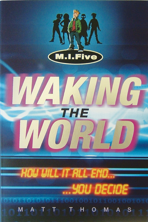 M.I.FIVE: Waking the world